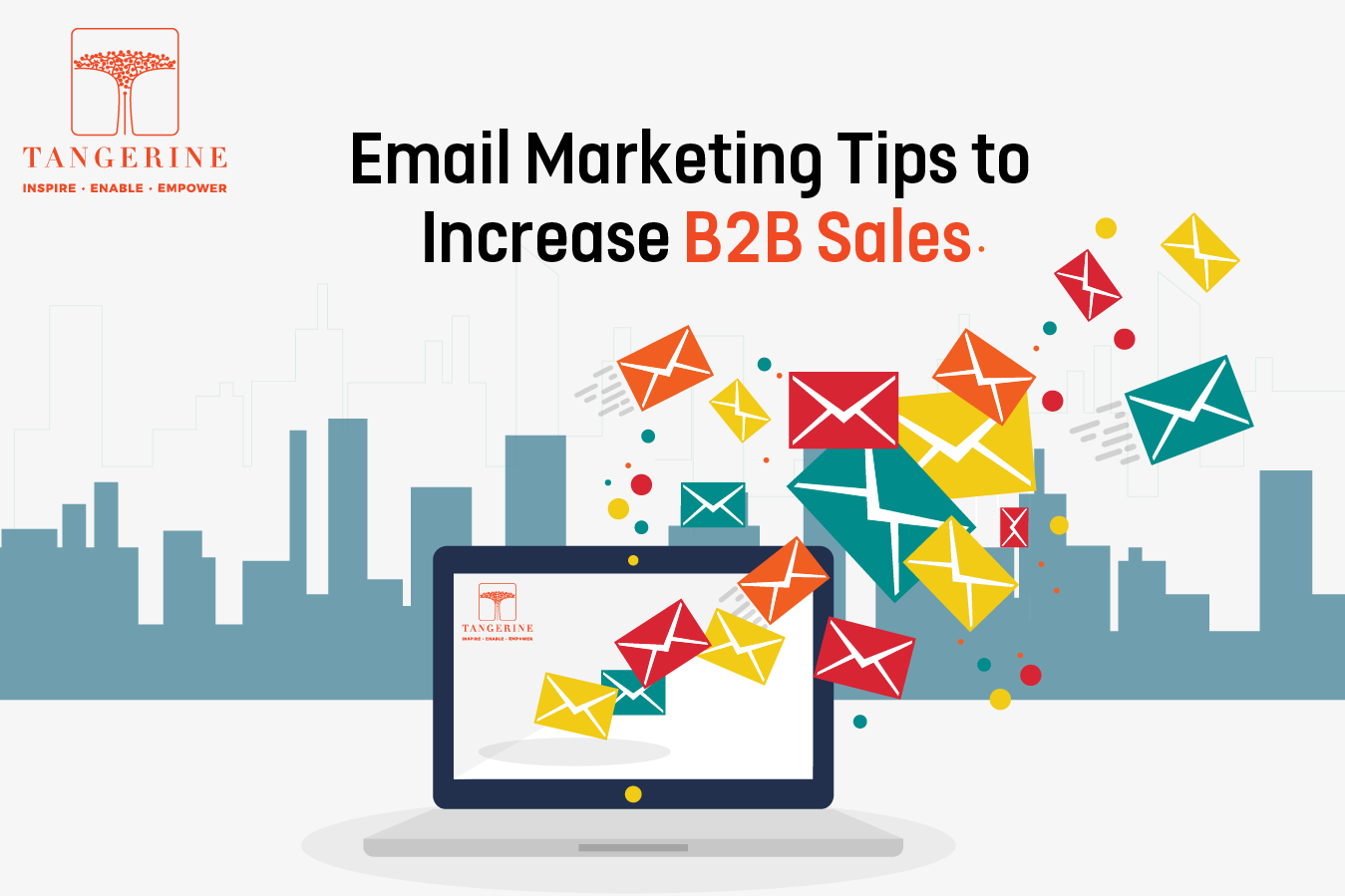 Email Marketing Tips to Increase B2B Sales